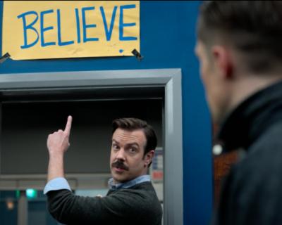 Ted Lasso: I believe in believe